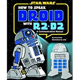 Star Wars How to Speak Droid R2-D2
